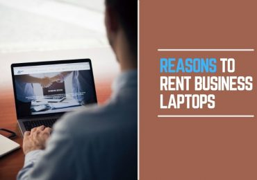 Four Reasons to Rent a Business Laptop