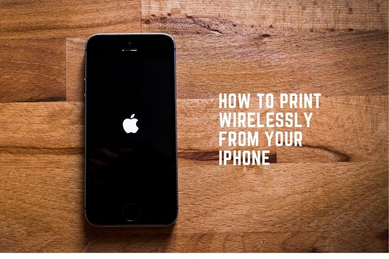 How To Print Wirelessly From Your iPhone, iPad Or Android Smartphone